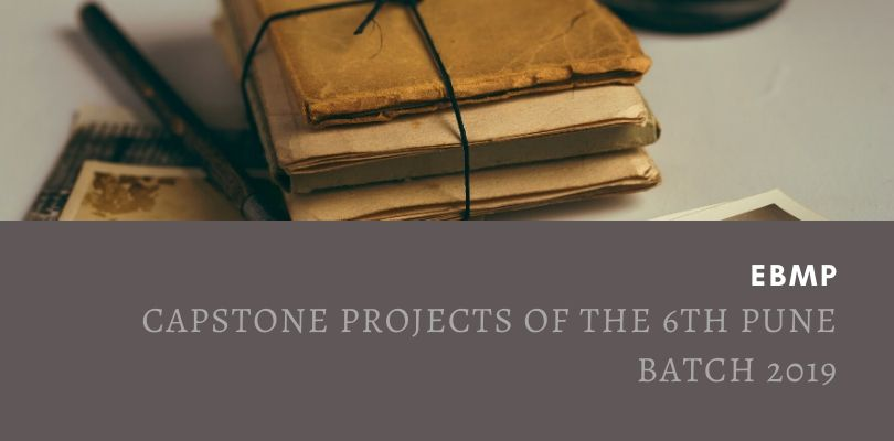 EBMP Capstone Projects of the 6th Pune Batch 2019